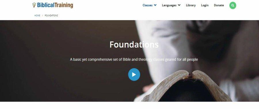 BiblicalTraining.Org Foundations
