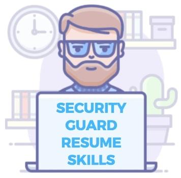 security guard resume skills