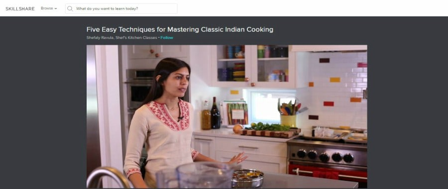 Skillshare: 5 Easy Techniques for Mastering Classic Indian Cooking