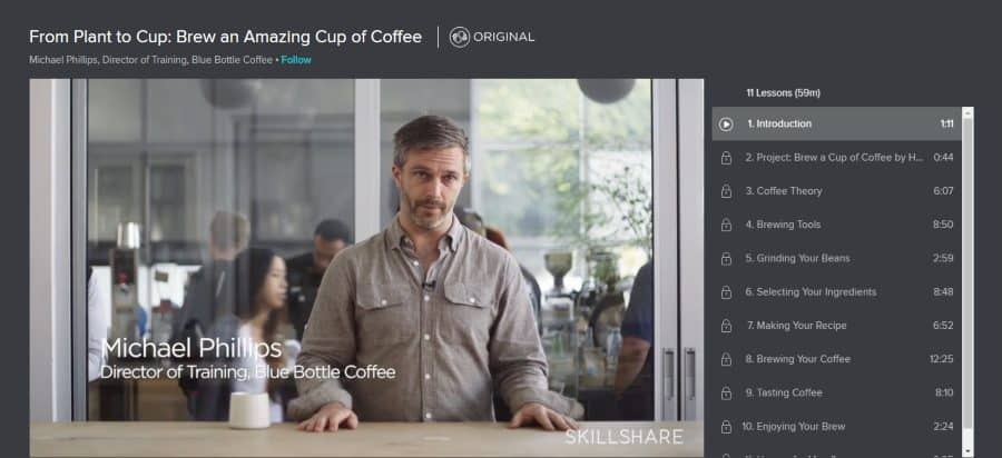 Skillshare: From Plant to Cup: Brew an Amazing Cup of Coffee