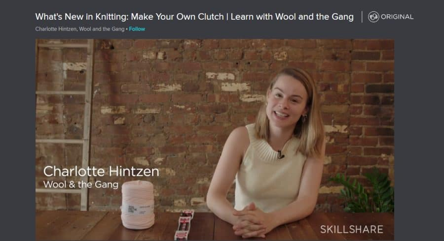 Skillshare: What's New in Knitting: Make Your Own Clutch | Learn with Wool and the Gang - best online knitting classes