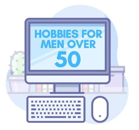 Hobbies For Men Over 50