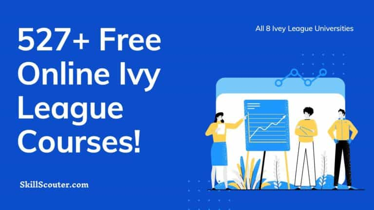 All 531+ Free Online Ivy League Courses | Updated for 2021