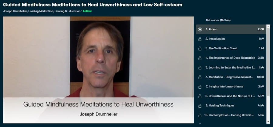 Guided Mindfulness Meditations to Heal Unworthiness and Low Self-esteem