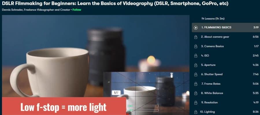 4. DSLR Filmmaking for Beginners Learn the Basics of Videography - DSLR, Smartphone, GoPro, etc (Skillshare)