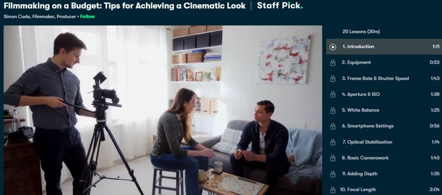 6. Filmmaking on a Budget Tips for Achieving a Cinematic Look (Skillshare)