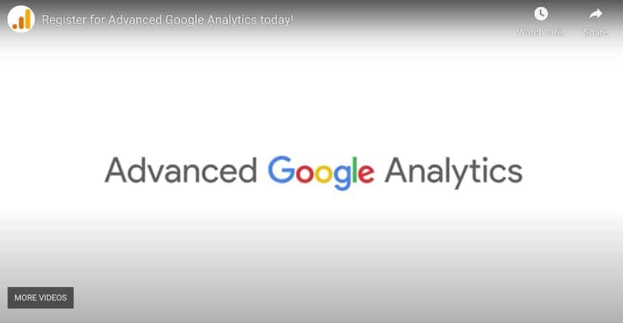 8. Advanced Google Analytics (Google Analytics Academy)