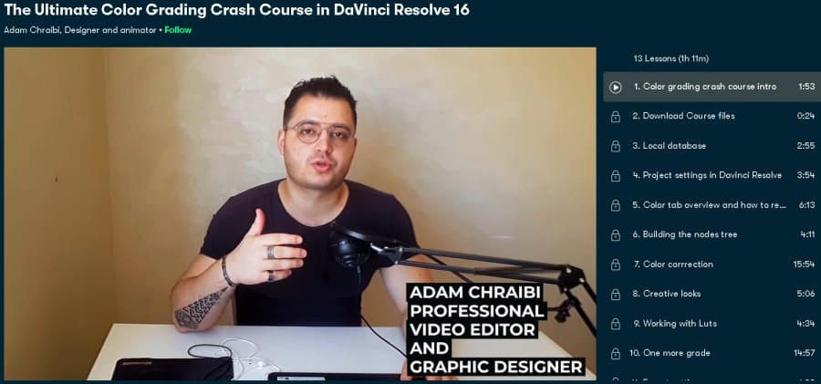 The Ultimate Color Grading Crash Course in DaVinci Resolve 16 (Skillshare)