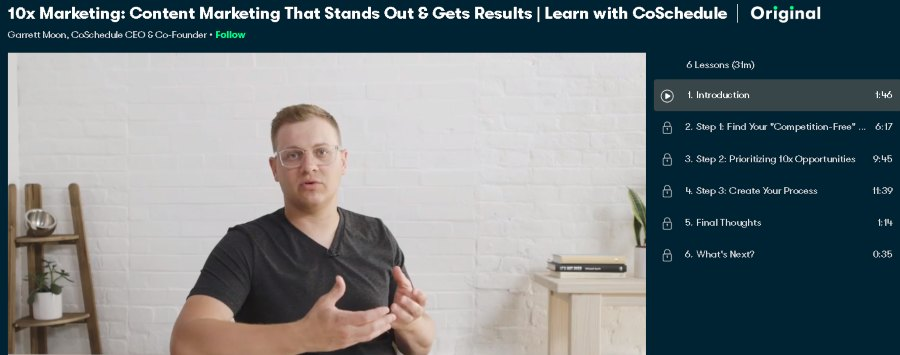 1. 10x Marketing Content Marketing That Stands Out and Gets Results Learn with CoSchedule (Skillshare)