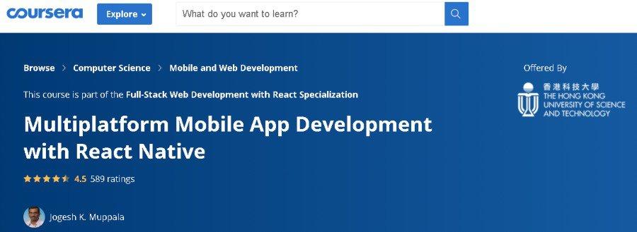 10. Multiplatform Mobile App Development with React Native (Coursera)