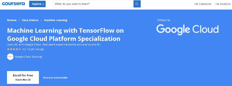 3. Machine Learning with TensorFlow on Google Cloud Platform – Specialization (Coursera)
