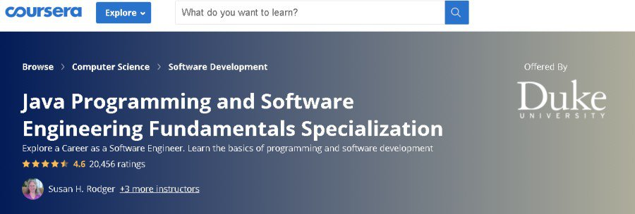 6. Java Programming and Software Engineering Fundamentals Specialization (Coursera)