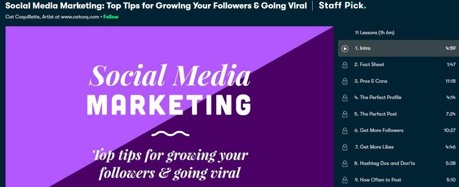 1. Social Media Marketing Top Tips for Growing Your Followers & Going Viral (Skillshare)
