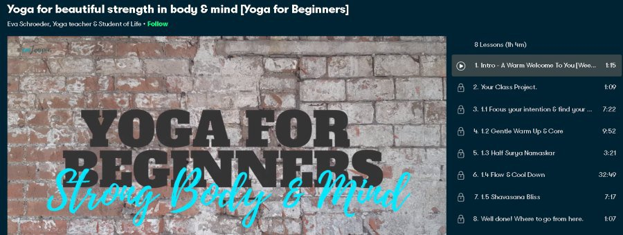 1. Yoga for beautiful strength in body & mind [Yoga for Beginners] (SkillShare)