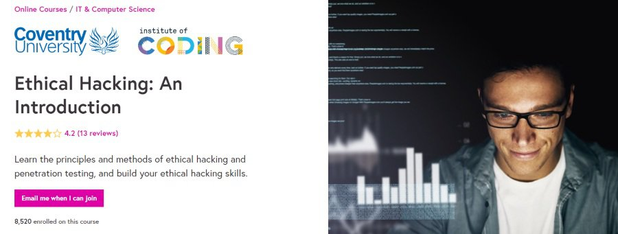 13. Ethical Hacking An Introduction (FutureLearn)