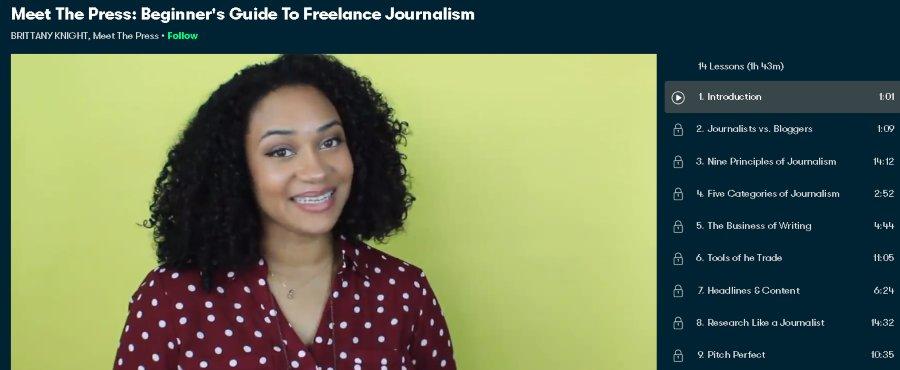 2. Meet The Press Beginner's Guide To Freelance Journalism (SkillShare)