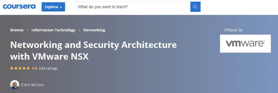2. Networking and Security Architecture with VMware NSX (Coursera)