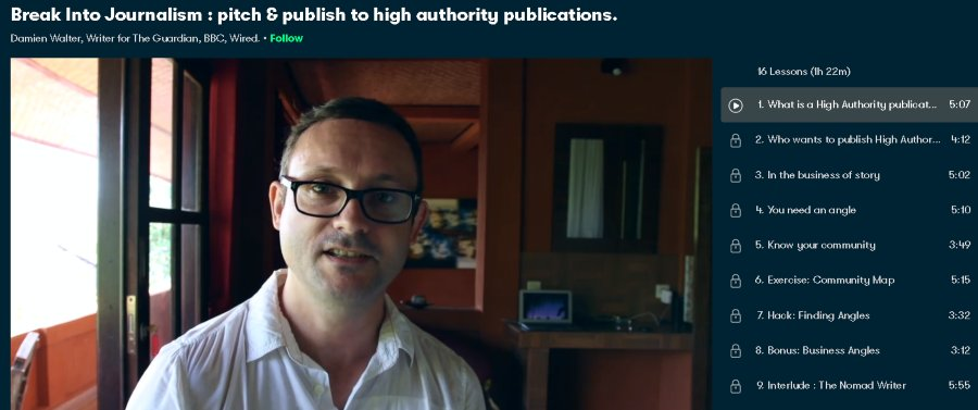 3. Break Into Journalism pitch & publish to high authority publications (SkillShare)