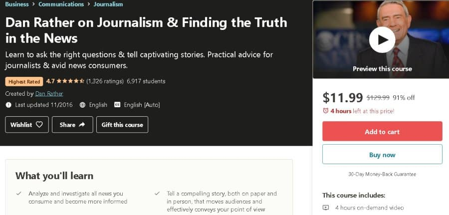 4. Dan Rather on Journalism & Finding the Truth in the News (Udemy)