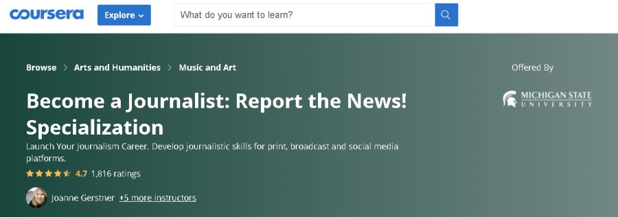 5. Become a Journalist Report the News! Specialization (Coursera)