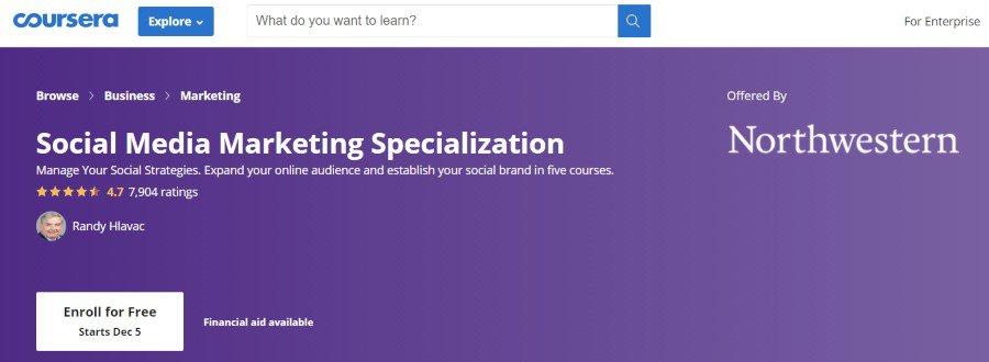 5. Social Media Marketing Specialization (Coursera)