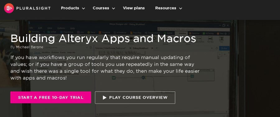 7. Building Alteryx Apps and Macros (Pluralsight)